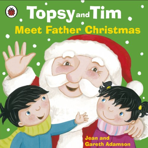 Topsy and Tim meet Father Christmas
