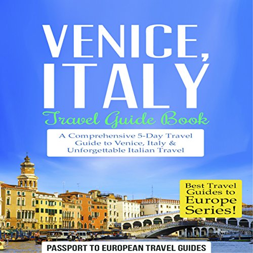 Venice, Italy: Travel Guide Book
