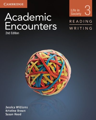 Academic Encounters 2nd 3 Student's Book Reading and Writing (Academic Encounters. Life in Society)