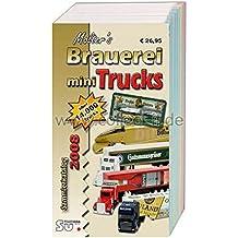 Molter's Mini Truck Sammlerkatalog 2008: Katalog für Brauerei-, Gertränke- und Werbetrucks. Über 14000 farbig abgebildete und bewertete Fahrzeuge