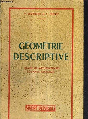 GEOMETRIE DESCRIPTIVE CLASSE DE MATHEMATIQUES NOUVEAUX PROGRAMMES. par V.LESPINARD & R.PERNET