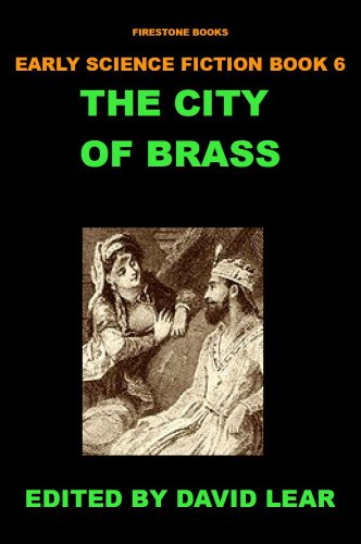 The City of Brass (Short Story) (Early Science Fiction Series Book 6)