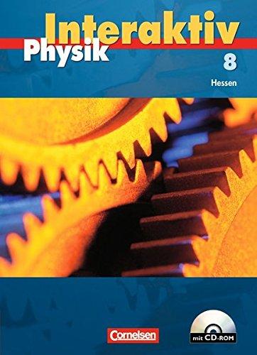 Physik interaktiv - Hessen: Band 8 - Schülerbuch mit CD-ROM