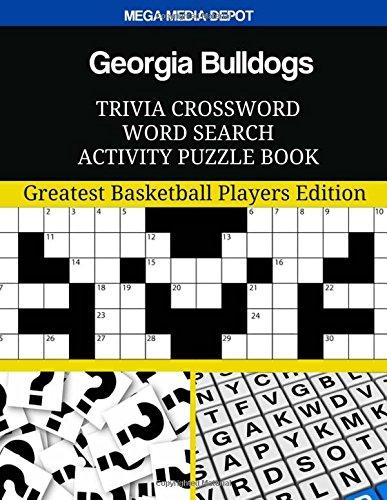 Georgia Bulldogs Trivia Crossword Word Search Activity Puzzle Book: Greatest Basketball Players Edition por Mega Media Depot