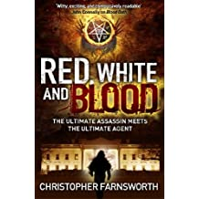 Red, White, and Blood: The President's Vampire 3 (Nathaniel Cade)