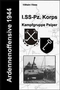 Ardennenoffensive 1944 - I. SS-Panzerkorps (Kampfgruppe Peiper)