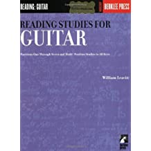 Reading Studies for Guitar: Positions One Through Seven and Multi-Position Studies in All Keys by William Leavitt (1979-06-01)