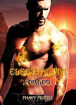 Elementum: Forgos por Phavy Prieto