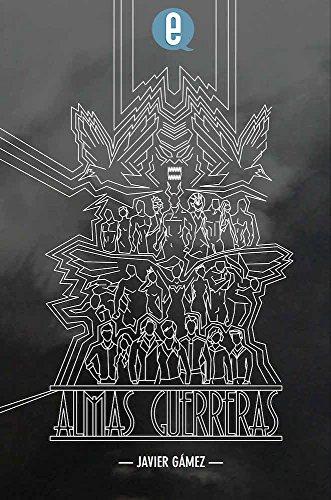 Almas guerreras por Javier Gámez