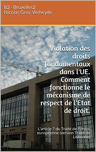 Droits fondamentaux dans l'UE. Comment fonctionne le mécanisme de respect de l'Etat de droit ?: L'article 7 du Traité de l'Union européenne (Les pouvoirs européens)