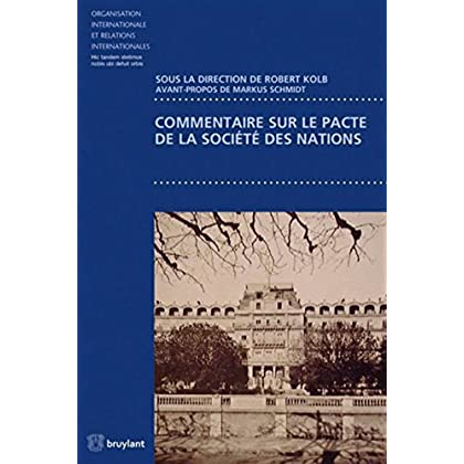 Commentaire sur le pacte de la Société des Nations