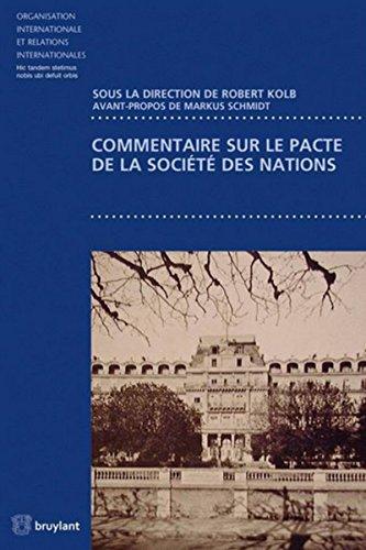 Commentaire sur le pacte de la Société des Nations par Robert Kolb