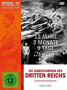 Spiegel TV - Die Jahreschronik des Dritten Reichs: 12 Jahre, 9 Monate, 9 Tage