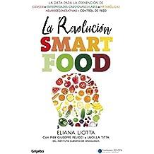 La Revolucian Smartfood / The Smartfood Revolution (AUTOAYUDA SUPERACION, Band 100123)
