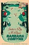 Sisters By A River: A Virago Modern Classic (VMC)