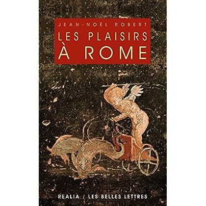 Les Plaisirs à Rome (Realia t. 2)