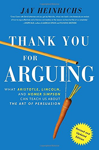 Thank You for Arguing Revised por Jay Heinrichs