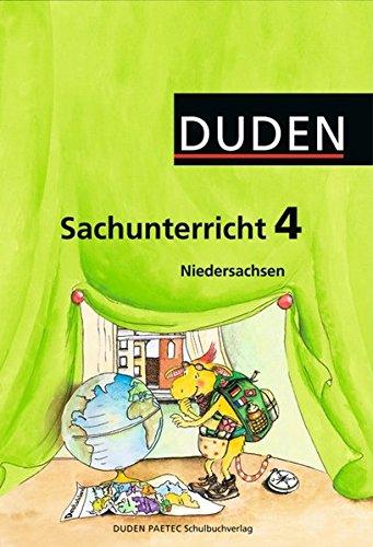 Duden Sachunterricht - Niedersachsen: Duden, Sachunterricht 4