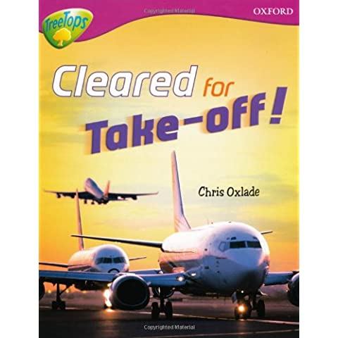 Oxford Reading Tree: Level 10:Treetops Non-Fiction: Cleared for Take-Off! - 10 Reading Level