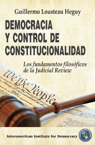 Descargar Democracia Y Control De Constitucionalidad Guillermo