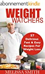 Weight Watchers: 57 Delicious, Fast &...