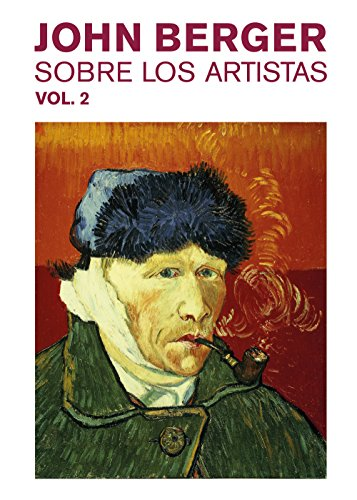 Sobre los artistas. Vol. 2 por John Berger