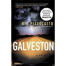 Galveston: A Novel by Pizzolatto, Nic (2011) Paperback