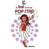 Défi de filles : A toi de devenir pop star - Dès 9 ans