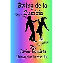 Swing de la Cumbia: Costa Rica Cumbia Swing