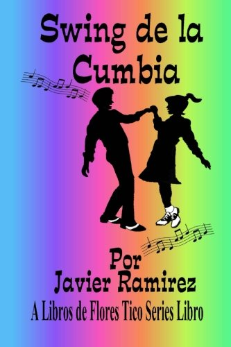 Swing de la Cumbia: Costa Rica Cumbia Swing por Javier Ramirez