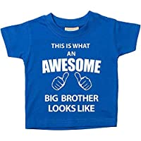 60 Second Makeover Limited This is What an Awesome Big Brother Looks Like Blue Tshirt 3-4 Years