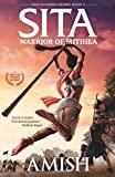 #10: Sita - Warrior of Mithila (Book 2- Ram Chandra Series): An adventure thriller that follows Lady Sita's journey, set in mythological times