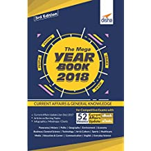The Mega Yearbook 2018 - Current Affairs & GK for Competitive Exams (with Free 52 Weekly eBook Updates & eTests)