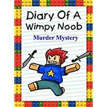 Diary Of A Wimpy Noob: Murder Mystery (English Edition)