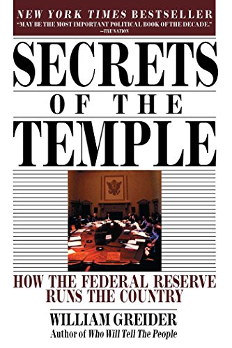 Secrets of Temple: How the Federal Reserve Runs the Country