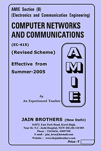 AMIE - Section (B) Computer Networks and Communications ( EC-415) Electronics and Communication Engineering Solved and Unsolved Paper (Summer,2016)