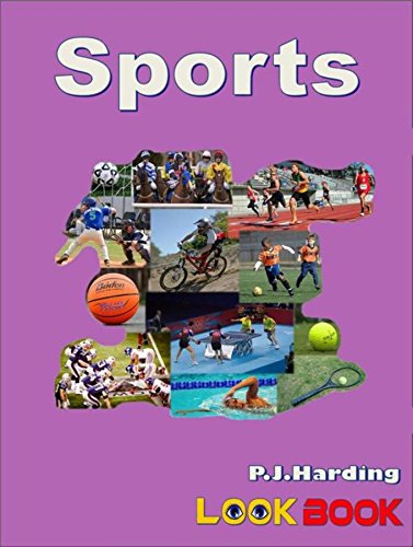 Sports: A LOOK BOOK Easy Reader por P. J. Harding