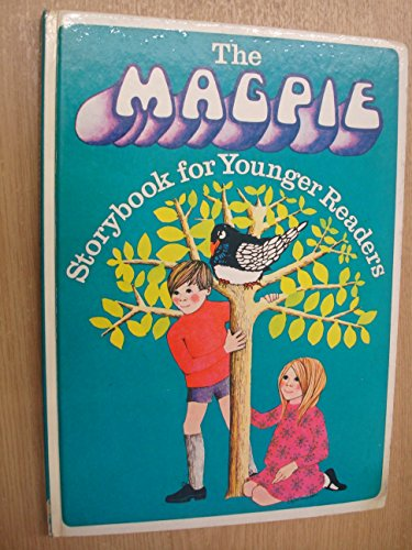 The magpie storybook for younger readers.