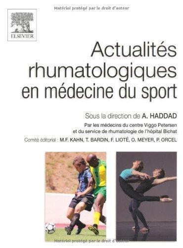 Actualités rhumatologiques en médecine du sport de Albert Haddad (7 juillet 2010) Broché