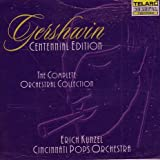 George Gershwin The Complete Orchestral Collection (Centennial Edition)