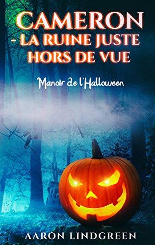 uste Hors de Vue: Manoir de l'Halloween (French Edition) ()