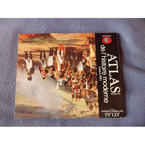 Atlas de l'histoire moderne