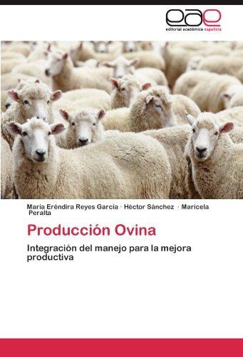 Produccion Ovina por Mar a. Er Ndira Reyes Garc a.