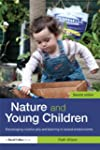 Nature and Young Children: Encouragin...