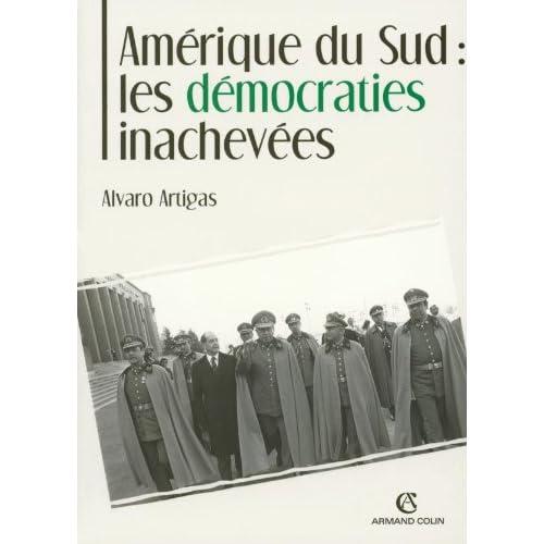 Amérique du Sud : les démocraties inachevées