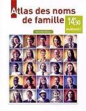 Telecharger Livres Atlas des noms de famille (PDF,EPUB,MOBI) gratuits en Francaise