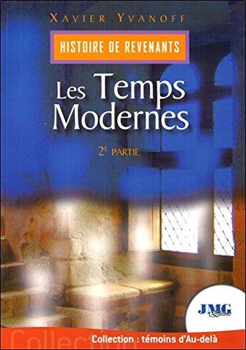Histoire de revenants Tome 2 - Les Temps Modernes par Xavier Yvanoff