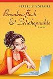 Brombeerfleck & Schokopunkte: Roman