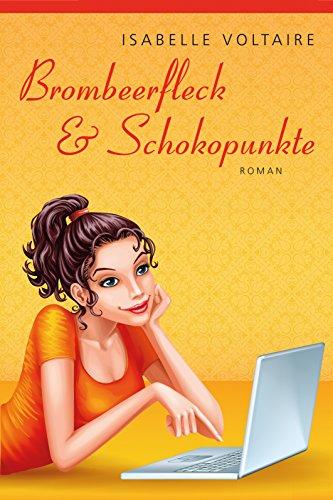 Brombeerfleck & Schokopunkte: Roman Test