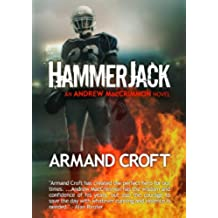 Hammer Jack (The Andrew MacCrimmon Series Book 3) (English Edition)